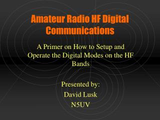 Amateur Radio HF Digital Communications