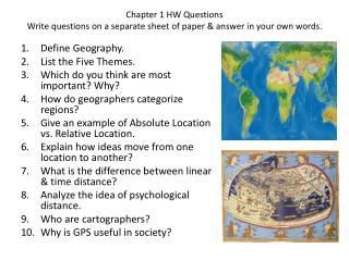Chapter 1 HW Questions Write questions on a separate sheet of paper & answer in your own words.