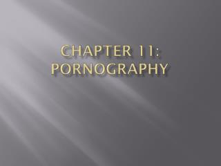 Chapter 11: Pornography