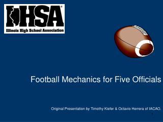 Football Mechanics for Five Officials