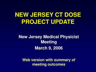 NEW JERSEY CT DOSE PROJECT UPDATE