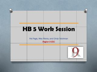 HB 5 Work Session