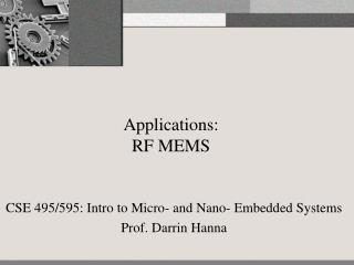Applications: RF MEMS