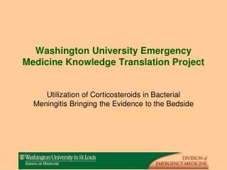 Washington University Emergency Medicine Knowledge Translation Project
