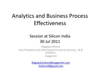 Analytics and Business Process Effectiveness Session at Silicon India 30 Jul 2011