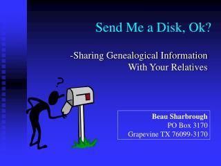 Send Me a Disk, Ok?