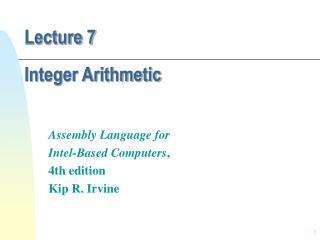Lecture 7 Integer Arithmetic