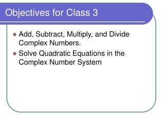 Objectives for Class 3