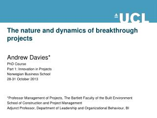 The nature and dynamics of breakthrough projects