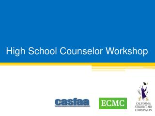 High School Counselor Workshop