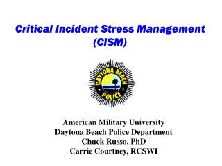Critical Incident Stress Management (CISM)
