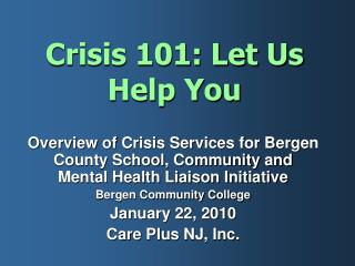 Crisis 101: Let Us Help You