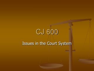 CJ 600