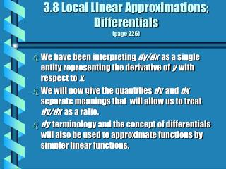 3.8 Local Linear Approximations; Differentials (page 226)