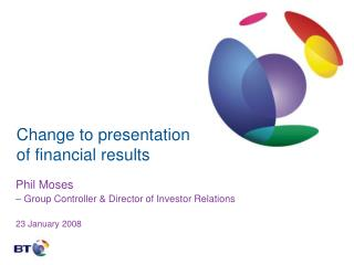 Change to presentation of financial results