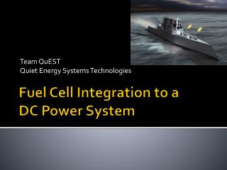 Fuel Cell Integration to a  DC Power System