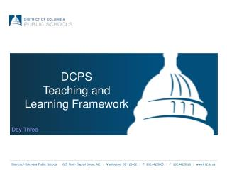 DCPS  Teaching and Learning Framework