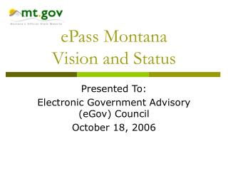 ePass Montana Vision and Status