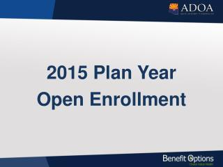 2015 Plan Year Open Enrollment