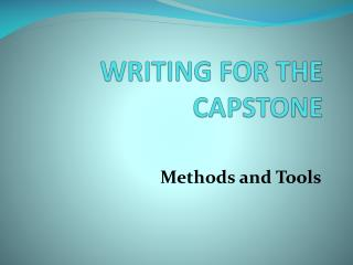WRITING FOR THE CAPSTONE