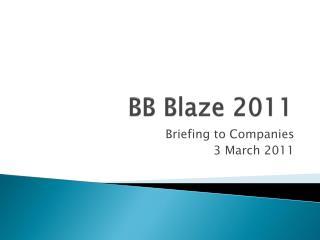 BB Blaze 2011