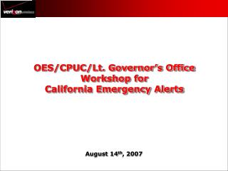OES/CPUC/Lt. Governor's Office Workshop for California Emergency Alerts