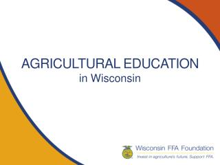 AGRICULTURAL EDUCATION in Wisconsin