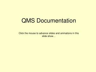 QMS Documentation