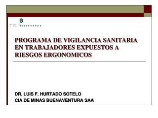 PROGRAMA DE VIGILANCIA SANITARIA EN TRABAJADORES EXPUESTOS A RIESGOS ERGONOMICOS