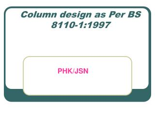 Column design as Per BS 8110-1:1997