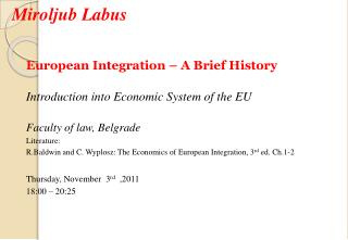 European Integration  – A Brief History Introduction into Economic System of the EU