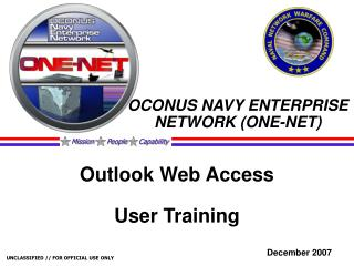 OCONUS NAVY ENTERPRISE NETWORK (ONE-NET)