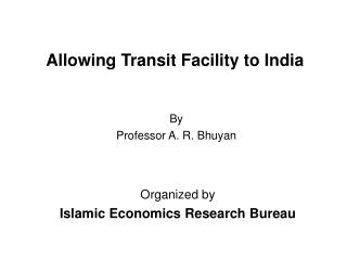 Allowing Transit Facility to India