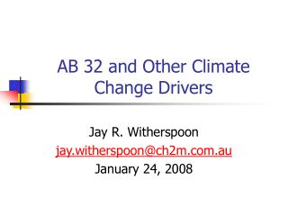 AB 32 and Other Climate Change Drivers