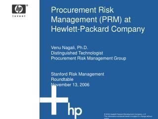 Procurement Risk Management (PRM) at Hewlett-Packard Company