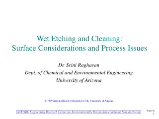 Wet Etching and Cleaning:   Surface Considerations and Process Issues