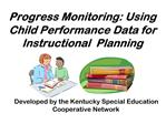 Progress Monitoring: Using Child Performance Data for Instructional  Planning