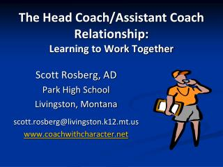 The Head Coach/Assistant Coach Relationship: Learning to Work Together