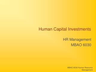 Human Capital Investments