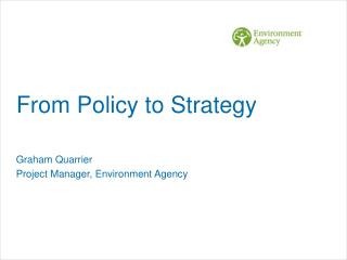 From Policy to Strategy