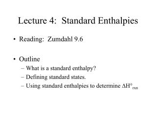 Lecture 4:  Standard Enthalpies