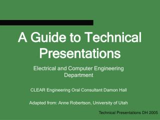 A Guide to Technical Presentations