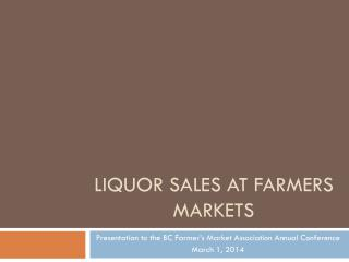 Liquor Sales at Farmers  M arkets