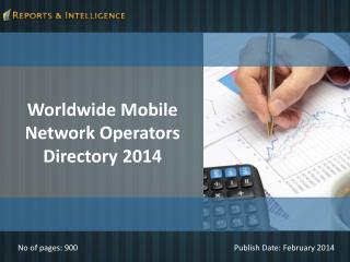 Reports and Intelligence: Worldwide Mobile Network Operators