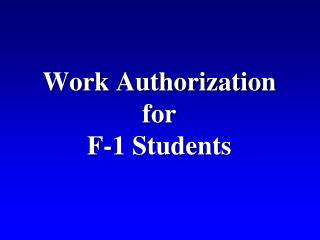 Work Authorization for F-1 Students