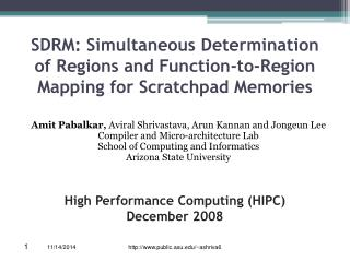 SDRM: Simultaneous Determination of Regions and Function-to-Region Mapping for Scratchpad Memories