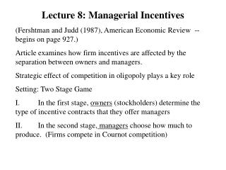 Lecture 8: Managerial Incentives