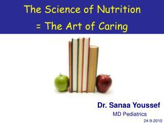 Dr. Sanaa Youssef  MD Pediatrics 24-9-2010