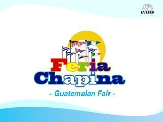 - Guatemalan Fair -