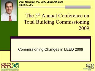 The 5 th  Annual Conference on Total Building Commissioning 2009